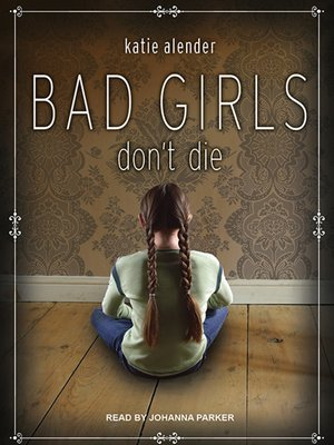 cover image of Bad Girls Don't Die Series, Book 1